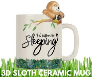 Would Rather Be Sleeping 3D Sloth Ceramic Mug