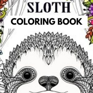 58 Page Animal Adorable Coloring Sloth Books for Adults