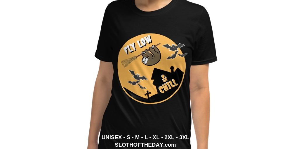 Relaxing Fly Low and Chill Sloth Halloween Tshirt