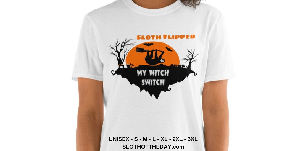 Sloth-Flipped-My-Witch-Switch-Creepy-Halloween-T-shirt