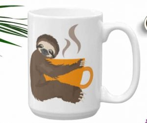 Sloth Coffee Time Ceramic Coffee Mug 11oz 15oz