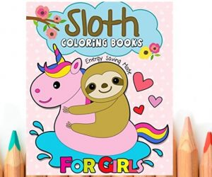 Sloth Coloring Book for Girls Paperback Edition