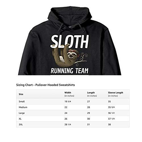 Cool Sloth Hoodie Size Chart We Will Get There When We Get There