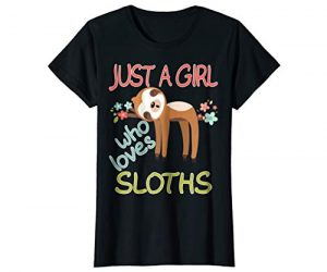 Cute Just A Girl Who Loves Sloths T-shirt Sloth Women Gifts