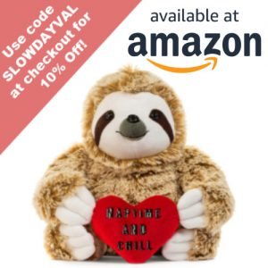 Cute Sloth Valentine Nap Time and Chill Sloth Stuffed Bear Coupon