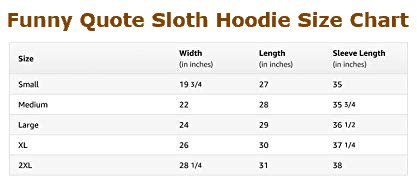 Funny Quotes Sloth Size Chart Running Team Hoodie Men Women Gift