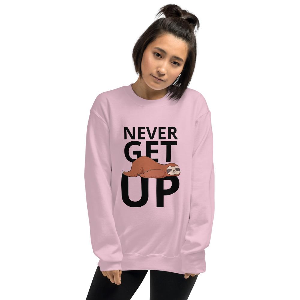 Sloth Never Get Up Unisex Sweatshirt