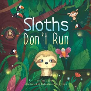 Cute Sloths Dont Run Kids Paper Back Book by Tori McGee