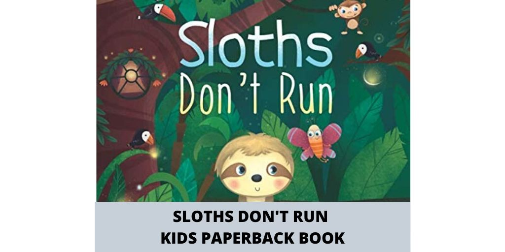 Cute Sloths Dont Run Kids Paper Back Book by Tori McGee Social