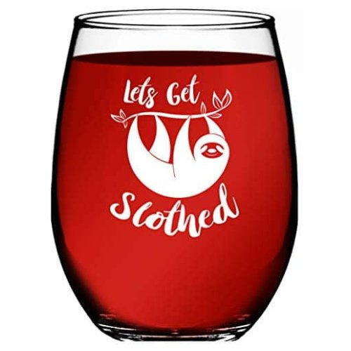 Humorous Funny Lets Get Slothed Wine Glass