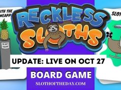 Reckless Sloths New Board Game Live on October 27