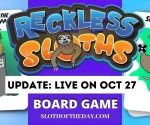 New Reckless Sloths Board Game